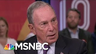 Former NYC Mayor Michael Bloomberg: Global Trade Will Help Boost Our Economy | Morning Joe | MSNBC