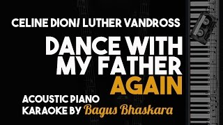 Download Lagu [Piano Karaoke] Dance With my Father Again - Celine Dion/Luther Vandross Gratis STAFABAND