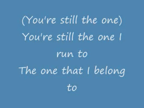 Shania Twain - You're Still The One (Lyrics On Screen)