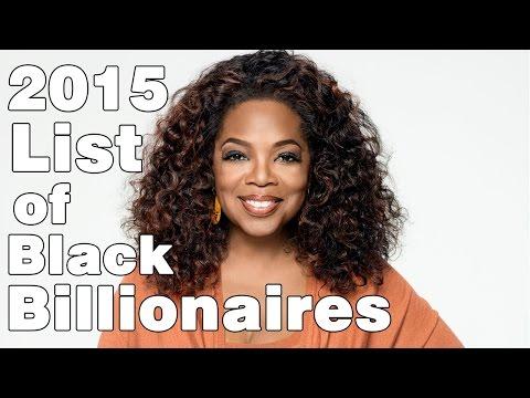 TOP BLACK BILLIONAIRES 2015 - TOP BLACK ENTREPRENEURS -