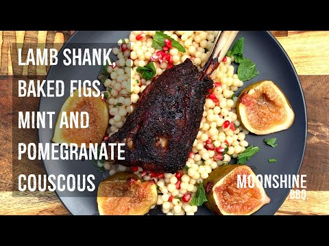 Smoked Lamb Shanks, Baked Figs with Mint and Pomegranate Couscous - Moonshine BBQ