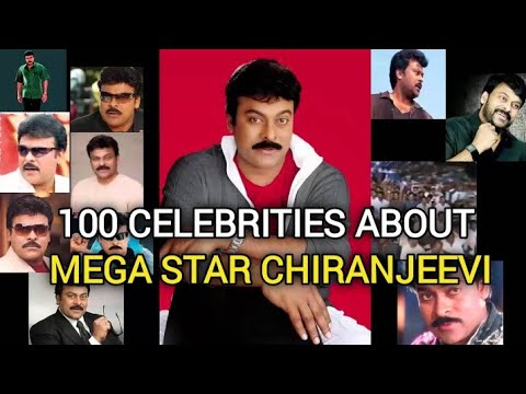 Many Stars About Megastar Chiranjeevi
