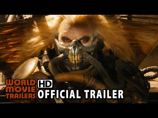 Mad Max: Fury Road Official Trailer #1 (2015) - Tom Hardy HD