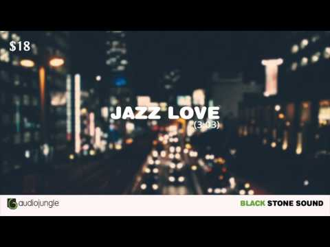 "Royalty Free Music ""Jazz Love"" - Audio Jungle [Jazz]"