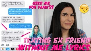 "Texting My Ex Best Friend ""Without Me"" Halsey Lyrics (she used me!) 