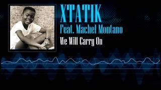 Xtatik Feat. Machel Montano - We Will Carry On [Soca 2002]