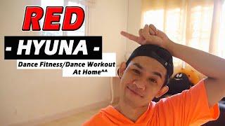 [KPOP] Hyuna - Red | Dance Fitness / Dance Workout By Golfy | คลาสเต้นออกกำลังกาย