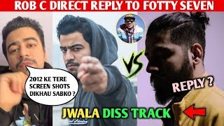 ROB C DIRECT REPLY TO FOTTY SEVEN ,NEW DISS TRACK SOON | MTV HUSTLE PARODY