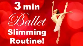 How To: Get a SLIM & FIT Body in 3 MINUTES! バレエダイエットでほっそり!Ballet Fitness