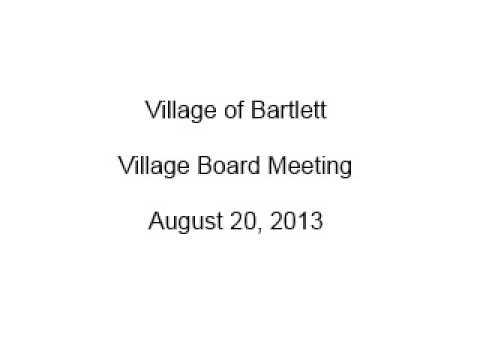 Village of Bartlett - Village Board Meeting August 20, 2013