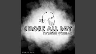 Smoke All Day
