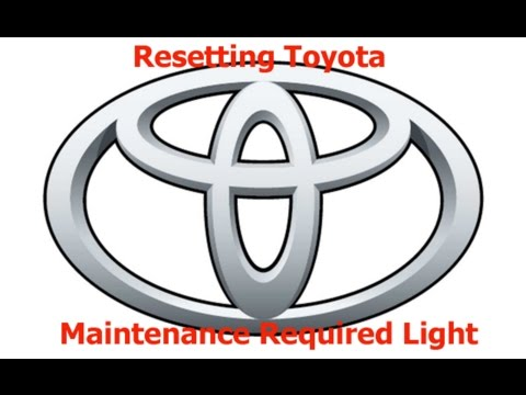 How To Reset Toyota Maintenance Required Light