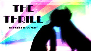 download lagu The Thrill - Silhouette Map  Complete gratis