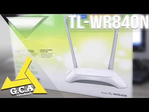COMO CONFIGURAR O ROTEADOR WIRELESS TP-LINK MODELO TL-WR840N DE 300MBPS ‹2018›