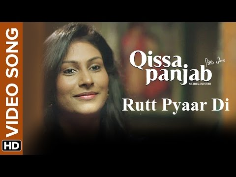 Rutt Pyaar Di | Video Song | Qissa Panjab | Manna Mand