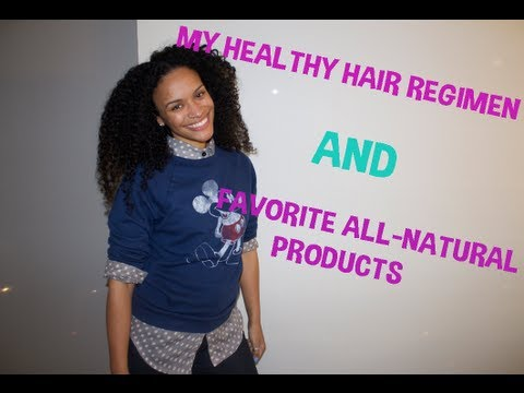 Hair Talk   My Healthy Hair Regimen & Favorite Products (Updated)