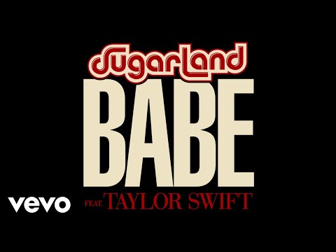 Download Sugarland  Babe Static Video ft Taylor Swift