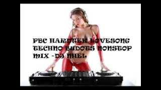Pbc Hardtek LoveSong Techno Budots NonstopMix 2013 Vol.1 By Dj Nhel