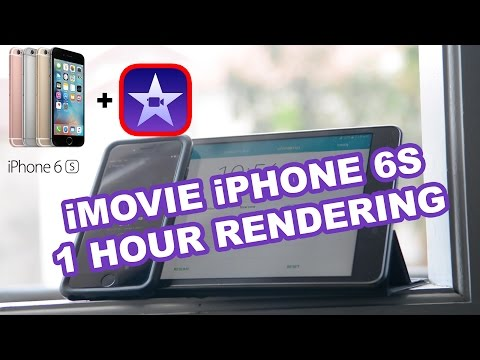 1 HOUR RENDERING FROM IMOVIE IPHONE 6S ????