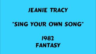 Jeanie Tracy - Sing Your Own Song - 1982