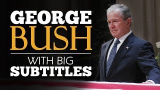 LEARN ENGLISH | GEORGE W. BUSH: Emotional Eulogy for His Father (English Subtitles)