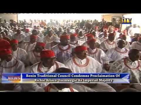 Benin Traditional Council Condemns Proclamation Of Richie Arisco Osemwegie As Imperial Majesty