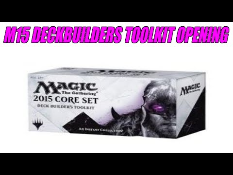 M15 Deckbuilders Toolkit Opening COOL!