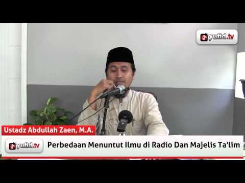 Kajian Islam: Beda Menuntut Ilmu Di Radio Dan Majelis Ta'lim