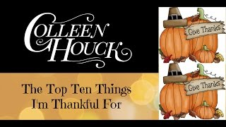 2016 Top Ten Things I'm Thankful For
