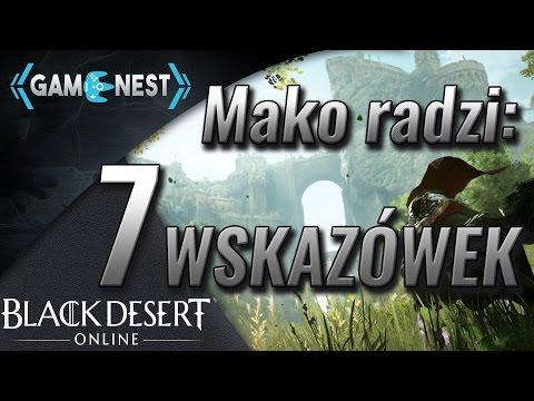 7 Wskazówek, Porad, Których Możesz Nie Znać! | Poradnik Black Desert Online| [PL]