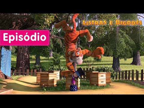 Masha e o Urso - 🐯 Listras e Bigodes 👧(Episódio 20)