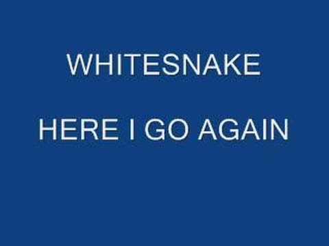 Whitesnake- Here I Go Again video