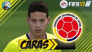 FIFA 17 Colombia Caras / Faces
