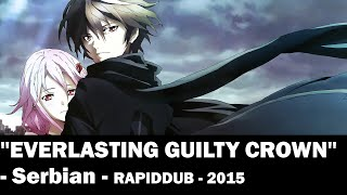 Everlasting Guilty Crown [Serbian] (TV-SIZE)
