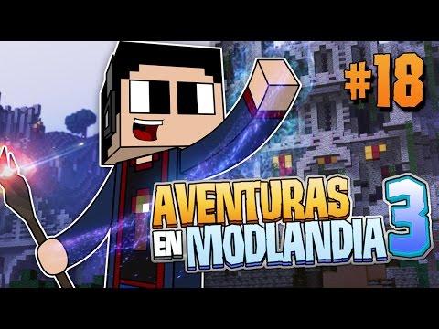 Minecraft: Aventuras en Modlandia 3 Ep. 18