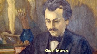 Citations de Khalil Gibran