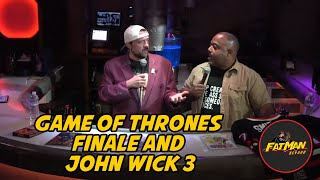 Game of Thrones Finale and John Wick 3