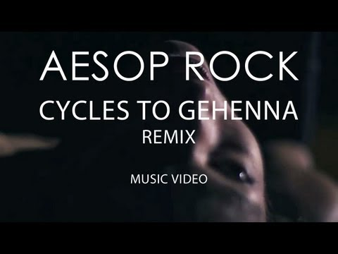 Aesop Rock - Cycles to Gehenna (Zavala Remix)