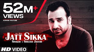 Sheera Jasvir Jatt Sikka Full Song  Chhad Dila  La