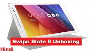 Swipe Slate 8 Gold ₹5000  2GB, 32GB, 8 inch tablet with Wifi+3G Calling Unboxing and Overview