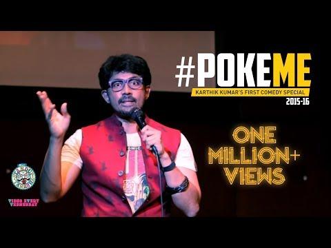 Full Stand-up Special - #PokeME 2015-16 by Karthik Kumar