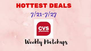 💰CVS HOT DEALS with Breakdowns -7/21-7/27/ What to buy...