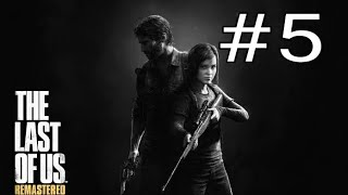The last of us, parte #5