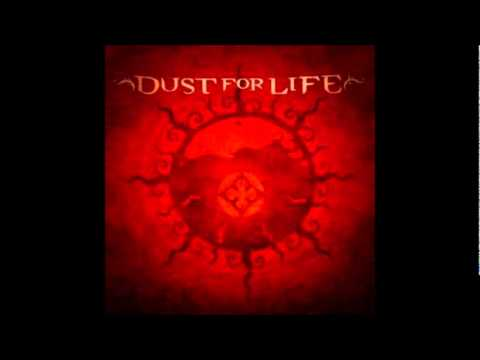 Dust For Life - Dragonfly