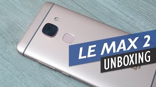 LeEco Le Max 2 Snapdragon 820 Flagship For Only $239!