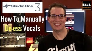 Presonus Studio One 3 - How to Manually De-ess a Vocal