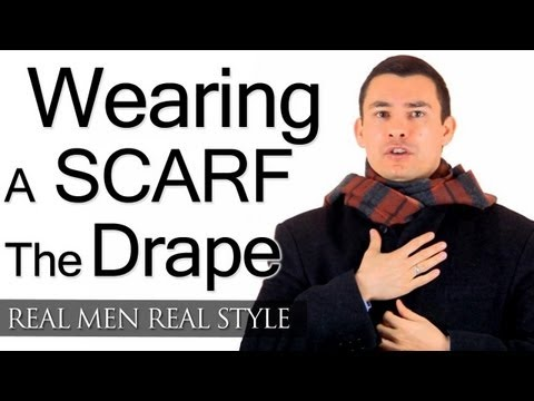 Wearing A Men's Scarf - The Drape - How To Tie Scarfs - Tying Scarves - Male Scarf Tips