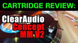 ClearAudio Concept MM V2 - Group D ($250- $300) cartridges' REVIEWS and Shoot-Out Series