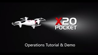 SYMA Pocket X20 Operation Tutorial