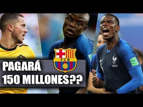 POGBA, KANTÉ O HAZARD AL BARCELONA POR 150 MILLONES ?? FC BARCELONA 2019